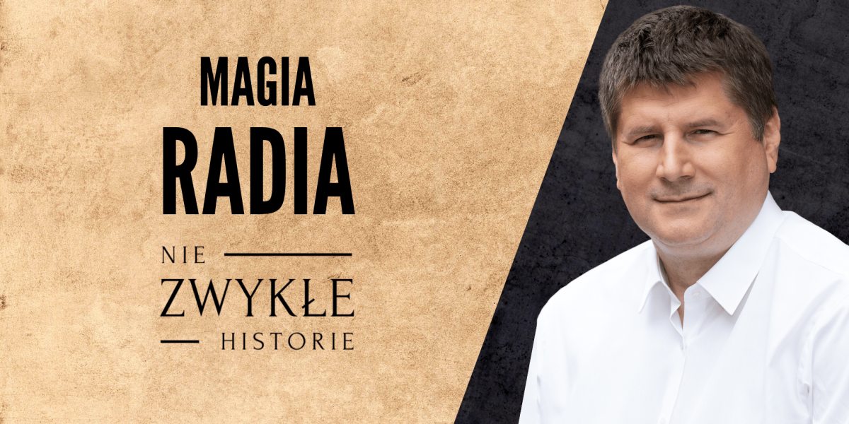 Magia radia. Karol Poznański.